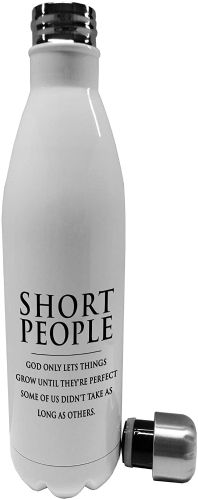 750ml Short People, God Only Let's Things Grow Till They're Perfect